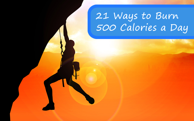 21 Ways to Burn 500 Calories a Day - FitBodyHQ