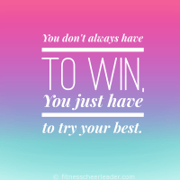 You don't always have to win, you just have to try your best - a valuable lesson from @fitcheerldr