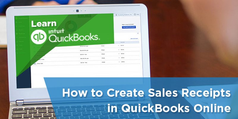 How to Create \ Send Sales Receipts in QuickBooks Online - create a receipt of payment