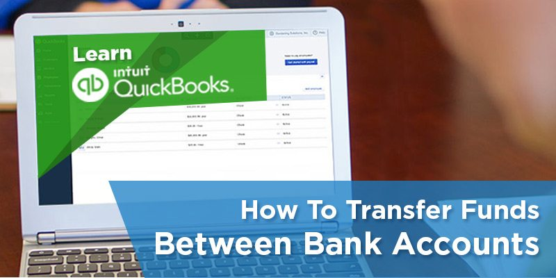 How to Transfer Funds Between Bank Accounts in QuickBooks Online