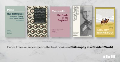 The Best Books on Philosophy in a Divided World | Five Books Expert Recommendations