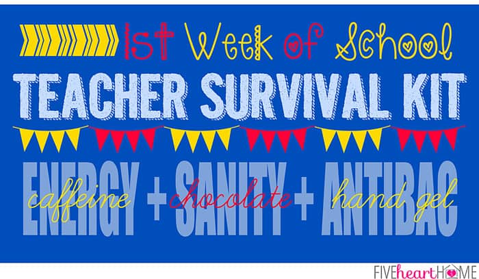Back to School Teacher Survival Kit Gift ~ FREE PRINTABLE! - free printable welcome back sign
