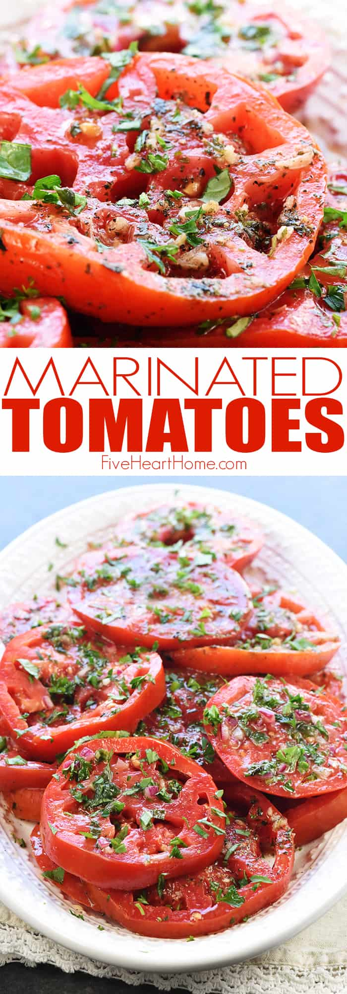 Amazing Marinated Tomatoes Fivehearthome