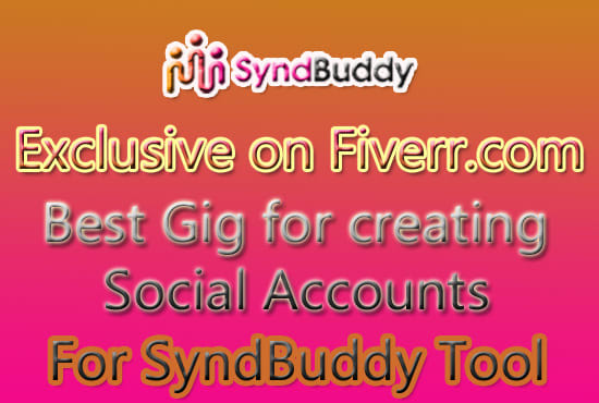Create social accounts for your syndbuddy online tool by Imran_ismat