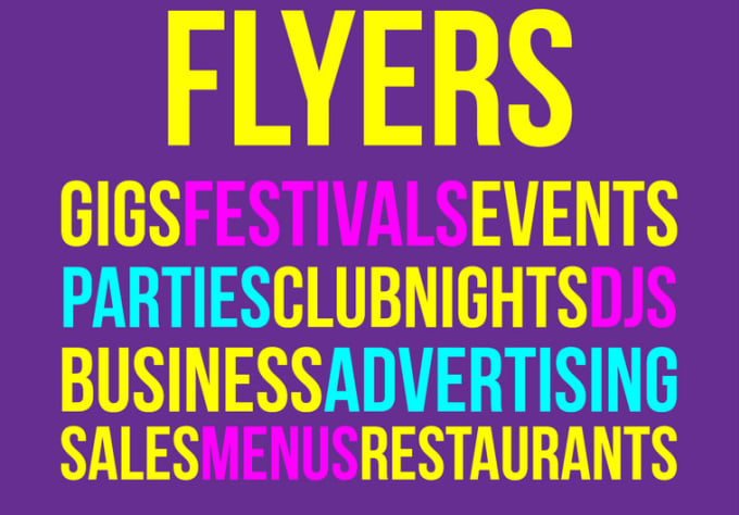 Design your advertising flyer for gigs, club nights, parties and