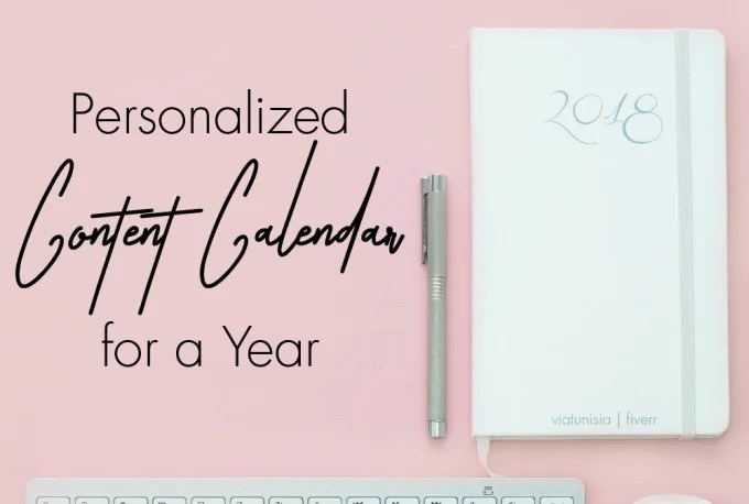 Create a personalized monthly content calendar for the year by