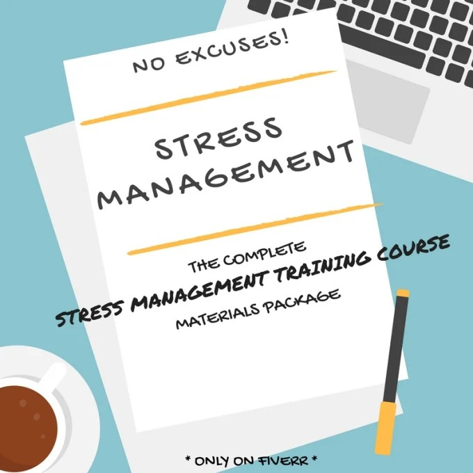 Give you a stress management course and powerpoint training by Zansari