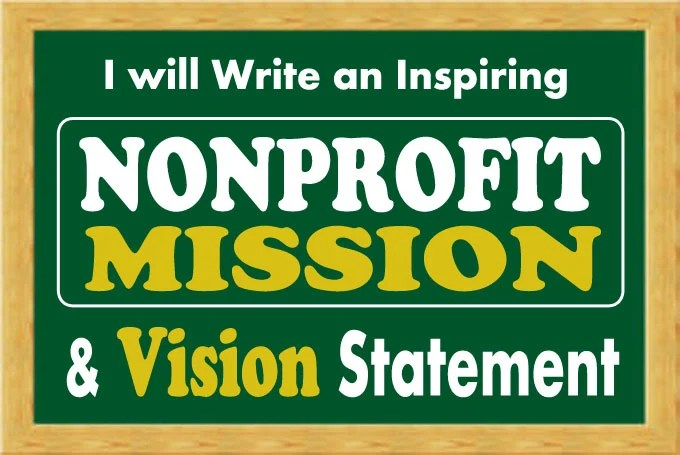Write an inspiring nonprofit vision and mission statement by Cjonline501