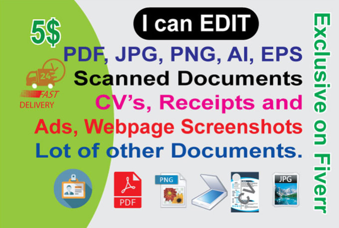 Edit pdf document, scanned file, psd, ai, eps file in 24hrs by