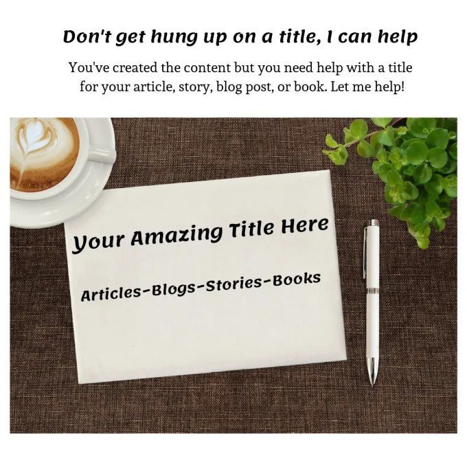 Brainstorm creative blog, article, story, and book titles by Nanjack7272