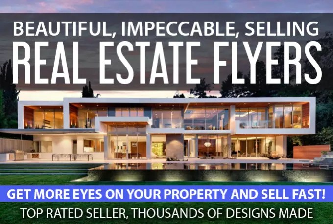 Design a beautiful real estate sales flyer by Cal5086 - selling flyer