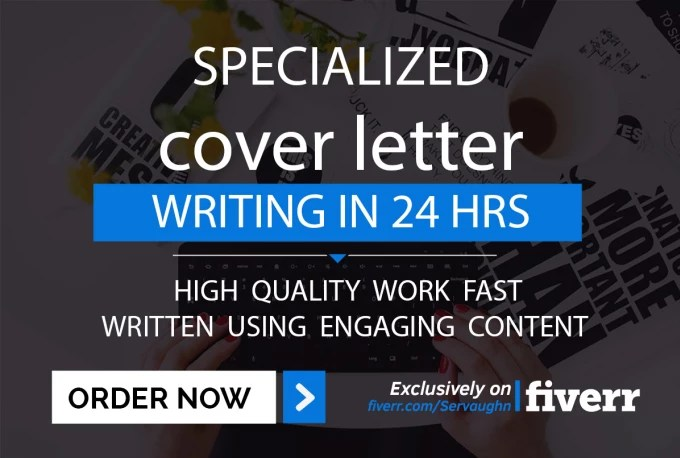 Write a specialized cover letter in 24 hrs or less by Servaughn