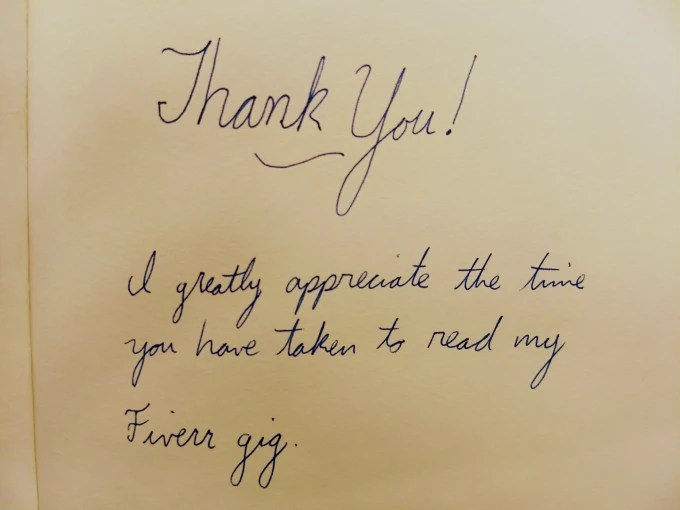Write a heartwarming thank you letter by hand by Slimjims