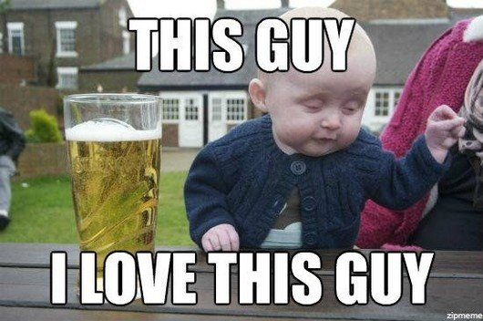 "Best of ""Drunk Baby"" Meme (11)"