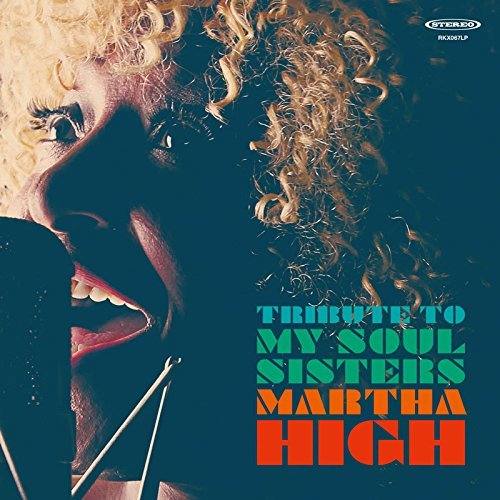 Martha High - Tribute To My Soul Sisters - Par Ici Les Sorties - 17 novembre 2017