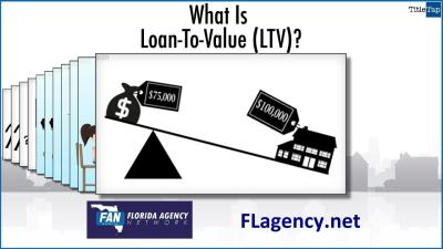 What Is Loan To Value (LTV) And How Does It Affect The Size Of My Loan? - Florida Agency Network