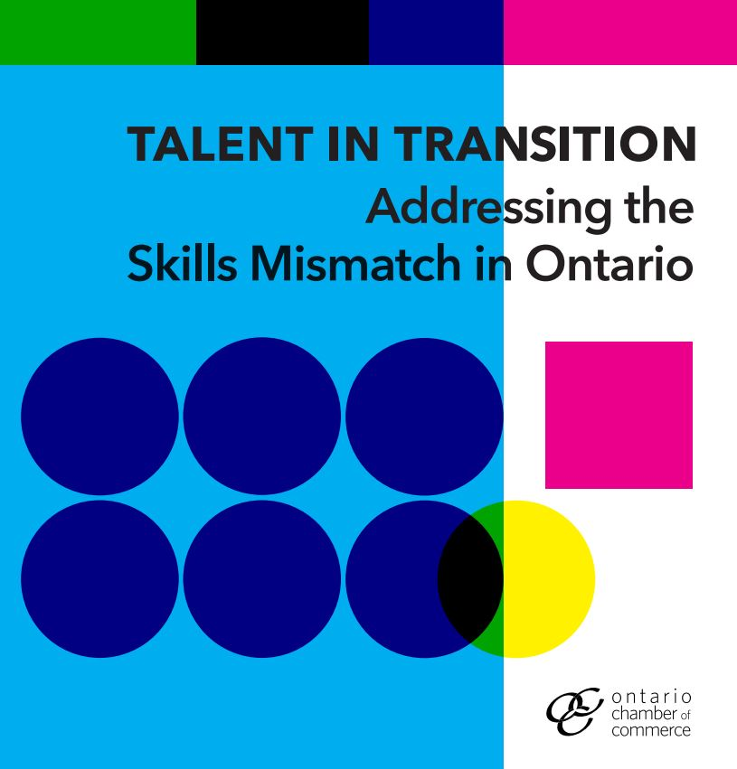 Talent in Transition Addressing the Skills Mismatch in Ontario