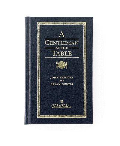 Brooks Brothers A Gentleman At The Table Book