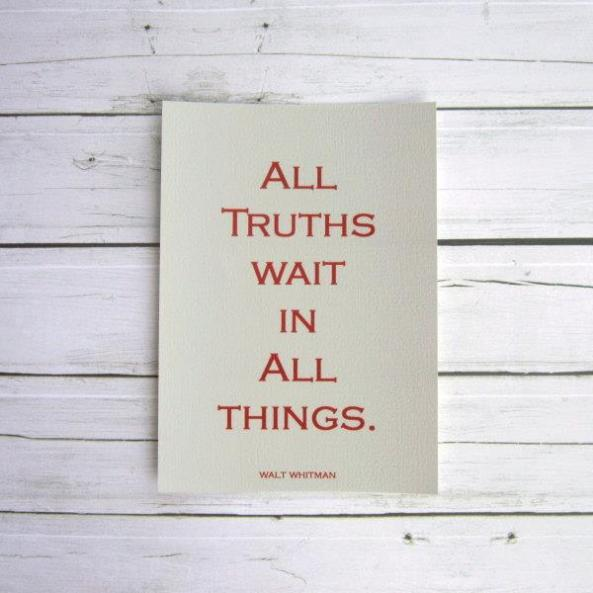 all truths wait in all things