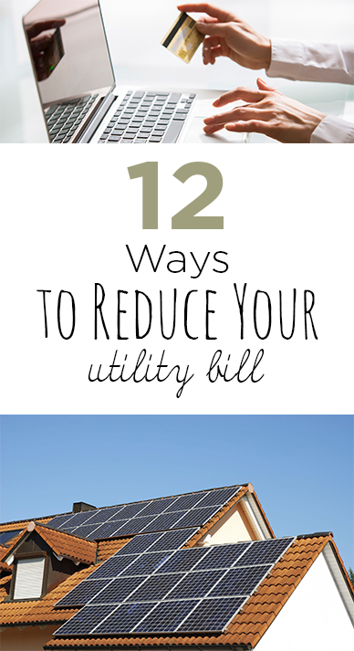 12 Ways to Reduce Your Utility Bill