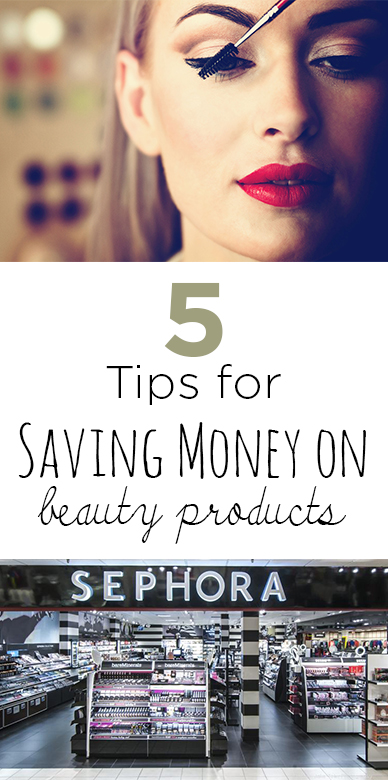 5 Tips for Saving Money on Beauty Products