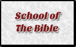School of The Bible