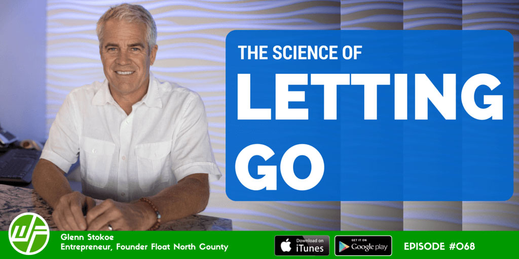 The Science of Letting Go with Glenn Stokoe