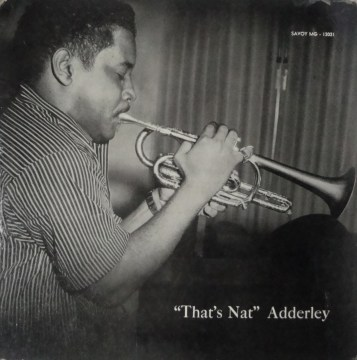 Nat Adderley - That's Nat