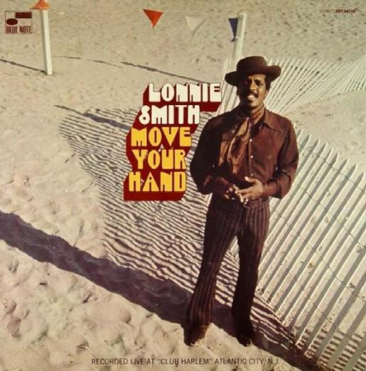Lonnie Smith - Move Your Hand