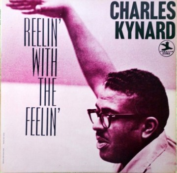 Charles Kynard - Reelin' With The Feelin'