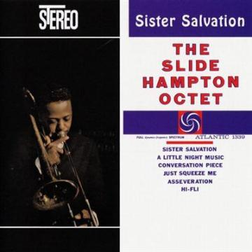 Slide Hampton Octet - Sister Salvation