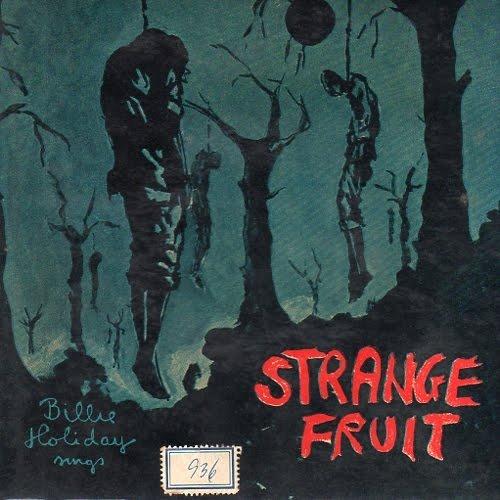 Billy Holiday sings Strange Fruit