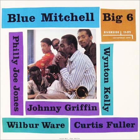 Blue Mitchell - Big 6