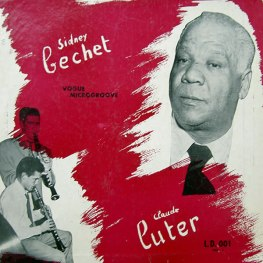 Sidney Bechet with Claude Luter Orchestra