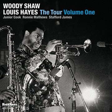 Woody Shaw & Louis Hayes - The Tour Volume One