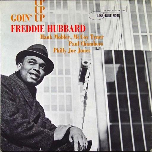 Freddie Hubbard - Goin' Up