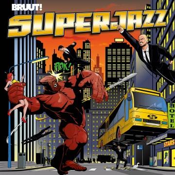 Bruut! - Superjazz