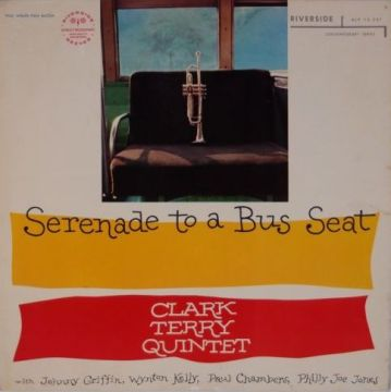 Clark Terry - Serenade To A Bus Seat