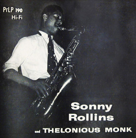 Sonny Rollins and Thelonious Monk