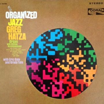 Greg Hatza - Organized Jazz