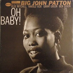 John Patton - Oh Baby!