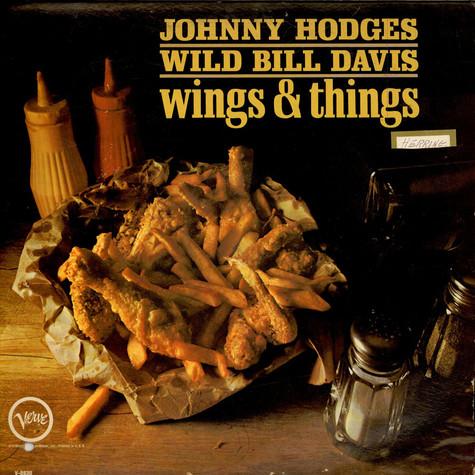 Johnny Hodges & Wild Bill Davis - Wings & Things