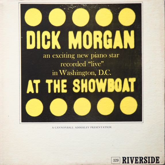Dick Morgan - At The Showboat