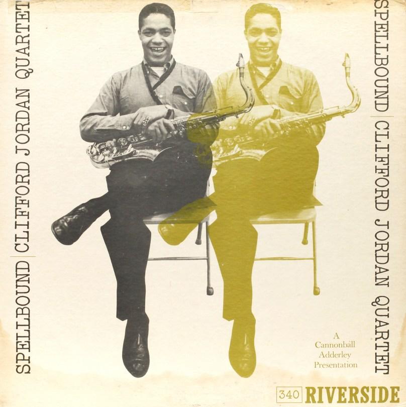 Clifford Jordan Quartet - Spellbound