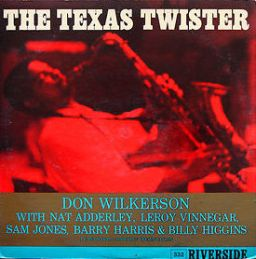 Don Wilkerson - The Texas Twister