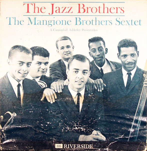 The Mangione Brothers Sextet - The Jazz Brothers