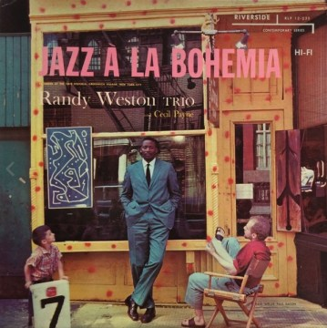 Randy Weston - Jazz A La Bohemia