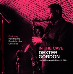 Dexter Gordon - In The Cave