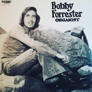 Bobby Forrester - Organist