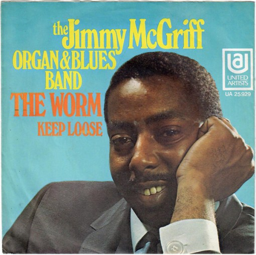 Jimmy McGriff - The Worm/Keep Loose